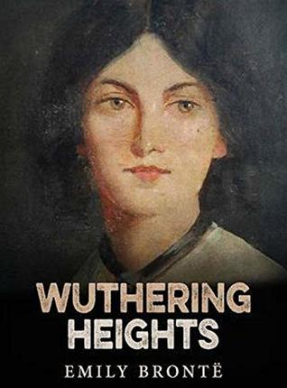 Wuthering Heights - Emily Bronte: Annotated