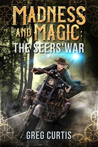 Madness and Magic: The Seers' War