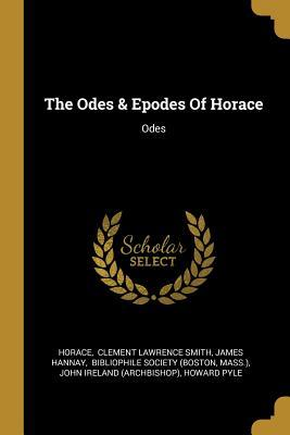 The Odes & Epodes Of Horace: Odes