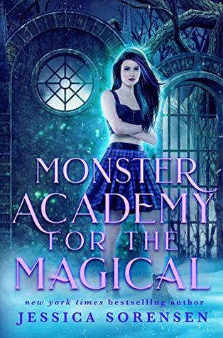 Monster Academy for the Magical (Monster Academy for the Magical Mysteries Book 1)