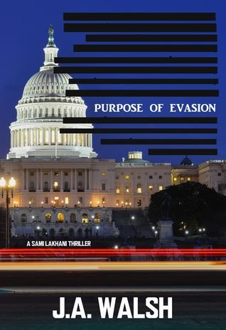 Purpose of Evasion: A Sami Lakhani Thriller (Sami Lakhani, #1)