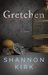 Gretchen by Shann2019on Kirk
