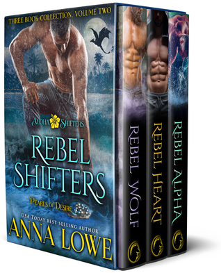 Rebel Shifters: Three-book collection, Volume 2