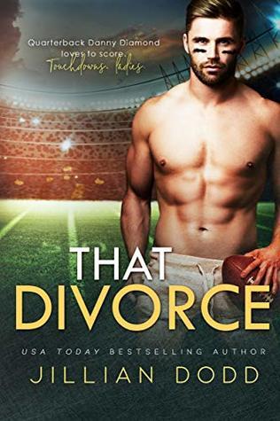 That Divorce: (Danny's Duet Book 1) (That Boy 4)