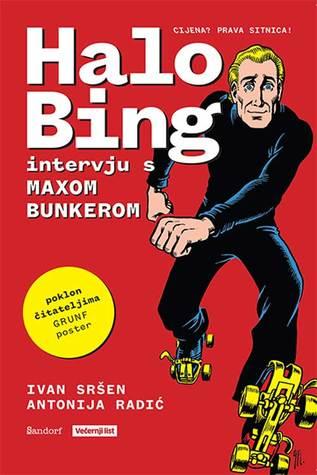 Halo Bing : intervju s Maxom Bunkerom