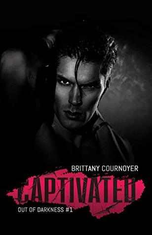 Captivated (Out of Darkness, #1)
