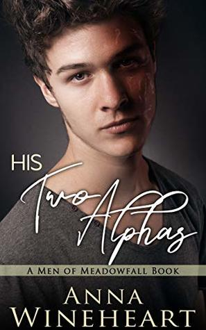 His Two Alphas (Men of Meadowfall, #8)