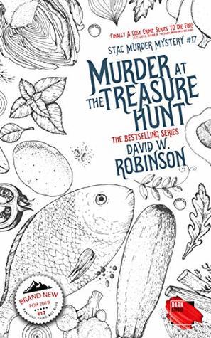 Murder at the Treasure Hunt (#17 - Sanford Third Age Club Mystery) (STAC - Sanford Third Age Club Mystery)