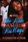 She Made A Savage Change His Ways