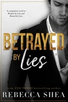 Betrayed by Lies (Bound and Broken, #3)