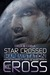 Star Crossed (Harem Station #2)