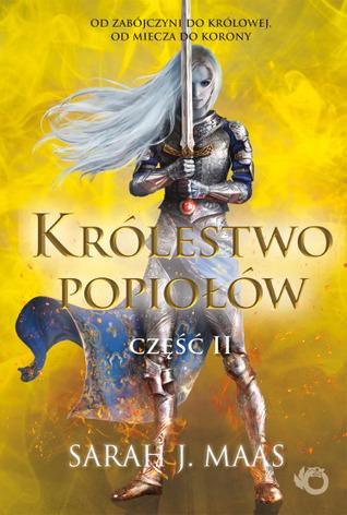 Królestwo popiołów. Część 2 (Szklany tron, #7B)