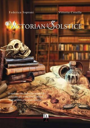Victorian Solstice (Vol. 1)