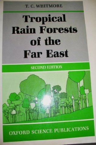 Tropical Rain Forests of the Far East