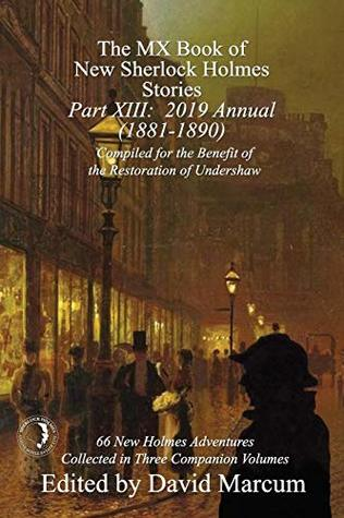 The MX Book of New Sherlock Holmes Stories - Part XIII: 2019 Annual