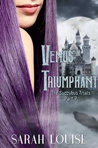 Venus Triumphant by Sarah Louise