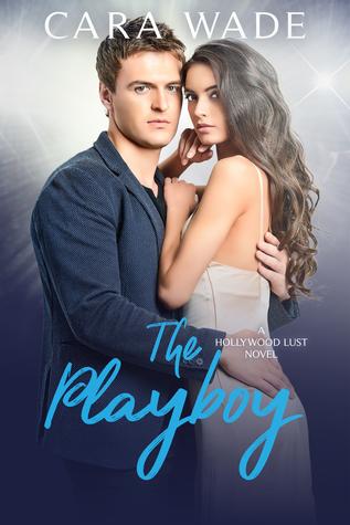 The Playboy (Hollywood Lust Series #2)