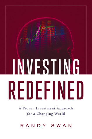 Investing Redefined : A Proven Investment Approach for a Changing World