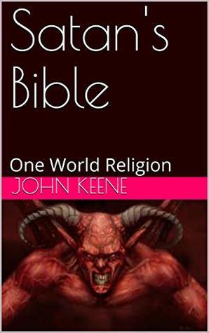 Satan's Bible: One World Religion (5)