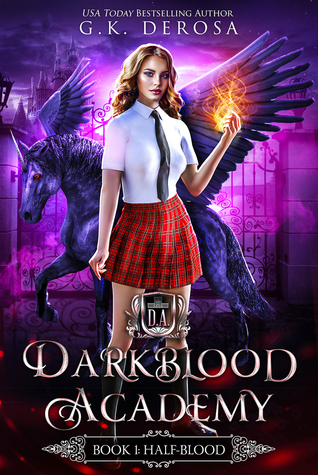 Darkblood Academy: Half-Blood
