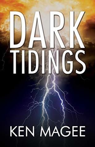 Dark Tidings: A Time Travel Adventure