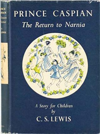 Prince Caspian. The Return to Narnia. (Chronicles of Narnia #2)