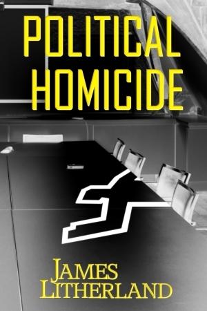 Political Homicide (Slowpocalypse, #5)
