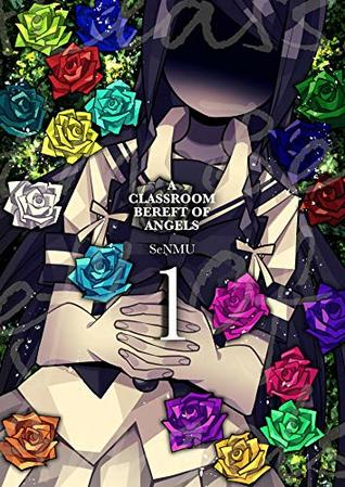 A Classroom Bereft of Angels 1