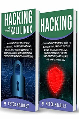 Hacking : A Beginner's Guide to Learn and Master Ethical Hacking with Practical Examples to Computer, Hacking, Wireless Network, Cybersecurity and Penetration Test