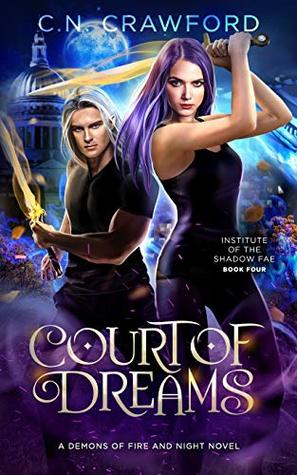 Court of Dreams (Institute of the Shadow Fae)