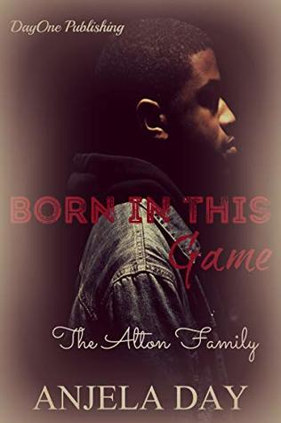 Born in this Game: The Alton family (The King Series)