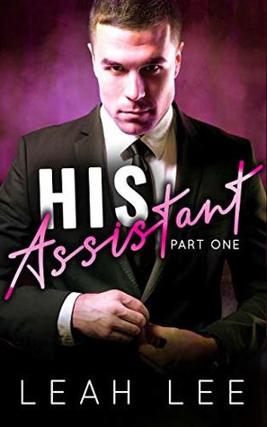 His Assistant (Part One)