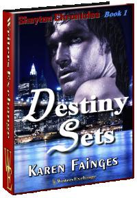 Destiny Sets (The Shayton Chronicles, #1)