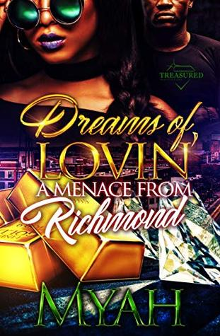 Dreams of Lovin' a Menace from Richmond