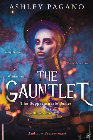 The Gauntlet: The Soppranaturale Series