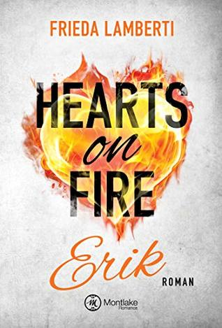 Hearts on Fire - Erik