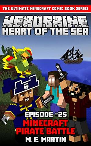 HEROBRINE Episode 25: Minecraft Heart of the Sea Pirate Battle (Herobrine Comic Book Series )