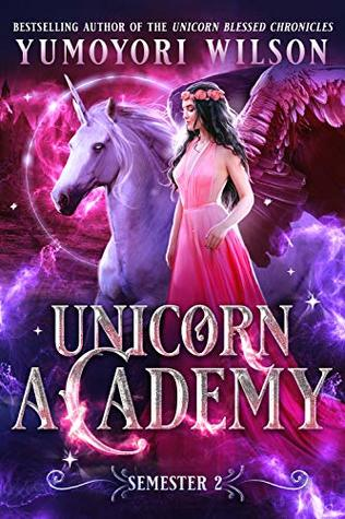 Unicorn Academy: Semester Two