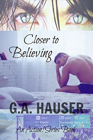 Closer to Believing: An Action! Series Book