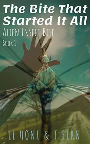 The Bite That Started It All - Alien Insect Bite: A Close Encounter of the Third Kind Leads to Mating Heat - Where the story starts. (Alient Insect Bite Book 1)