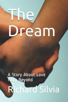 The Dream: A Story About Love from Beyond