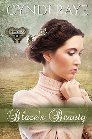 Blaze's Beauty (The Pistol Ridge series Book 2)