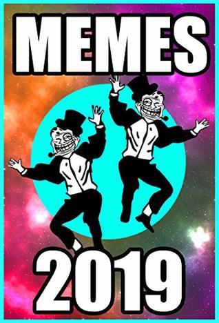 Memes: Funny New Memes of 2019 Volume 2