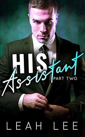 His Assistant (Part Two)