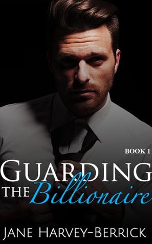 Guarding the Billionaire