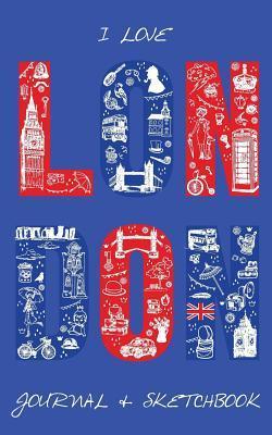 I Love London Journal & Sketchbook
