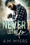 Never Let Me Go (Bayou Devils MC #6)