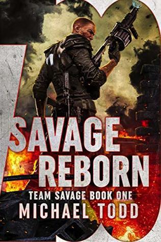 Savage Reborn (Team Savage Book 1)