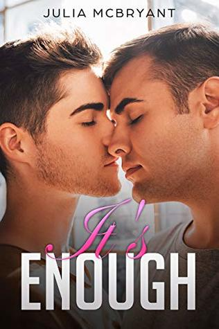It's Enough (Southern Seduction Short: Crispin and Wills #1)