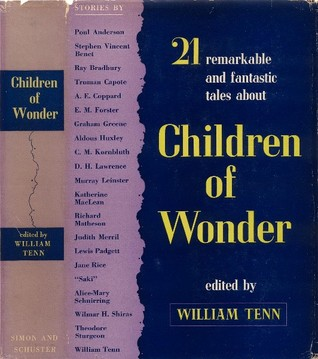 Children of Wonder: 21 Remarkable and Fantastic Tales about...